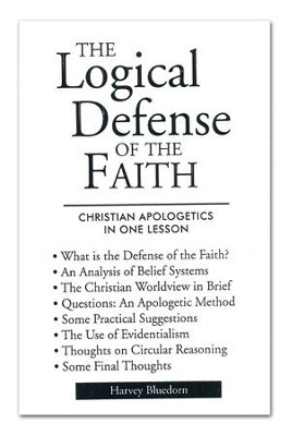 Logical Defense of the Faith Pamphlet   -     By: Harvey Bluedorn