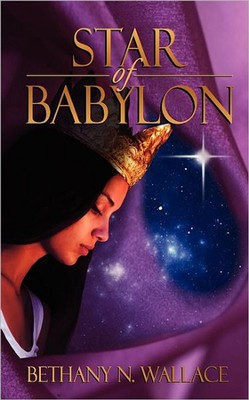 Star of Babylon  -     By: Bethany N. Wallace