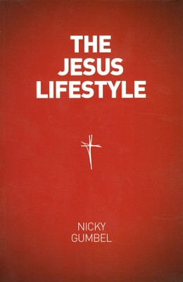 The Jesus Lifestyle Book  -     By: Nicky Gumbel