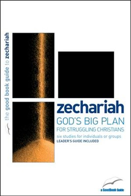 Zechariah: God's Big Plan for struggling Christians  -     By: Tim Chester