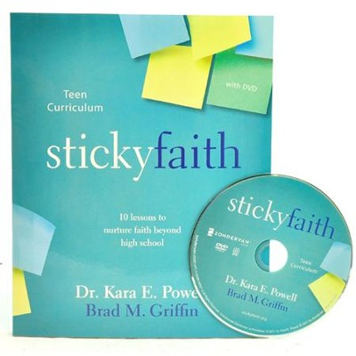 Sticky Faith Teen Curriculum with DVD: 10 Lessons to Nurture Faith Beyond High School  -     By: Kara E. Powell, Brad M. Griffin