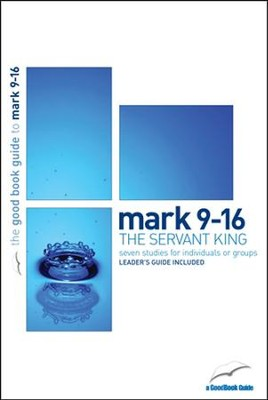 Mark 9-16: The Servant King  -     By: Tim Chester
