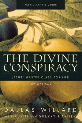 The Divine Conspiracy: Jesus' Master Class for Life   Pack  -     By: Dallas Willard