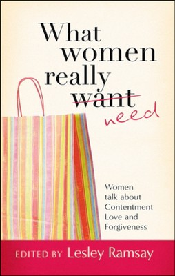 What Women Really Need  -     By: Lesley Ramsay