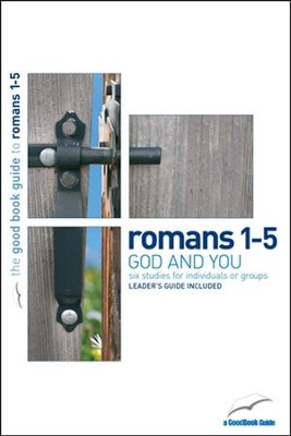 Romans 1-5: God and You  -     By: Peter Woodcock