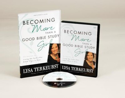 Becoming More Than a Good Bible Study Girl, DVD & Participant's  Guide Set - Slightly Imperfect  -     By: Lysa TerKeurst