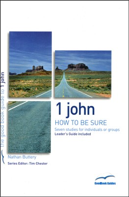 1 John: How To Be Sure  -     By: Nathan Buttery