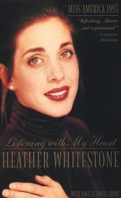 Listening with My Heart   -     By: Heather Whitestone, Angela Elwell Hunt