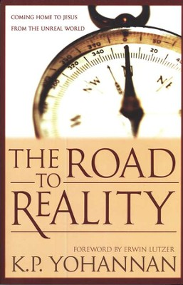 The Road to Reality  -     By: K.P. Yohannan