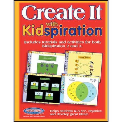 Create It with Kidspiration 2 & 3   -     By: Tammy Worcester
