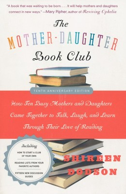 The Mother-Daughter Book Club, Revised Edition   -     By: Shireen Dodson