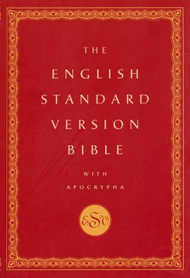 The English Standard Version Bible with the Apocrypha   -