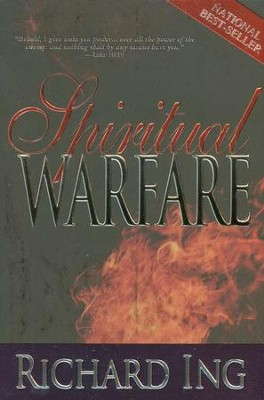 Spiritual Warfare  -     By: Richard Ing