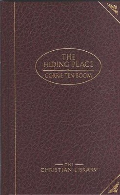 The Hiding Place: Corrie Ten Boom, Deluxe Edition   -     By: Corrie ten Boom