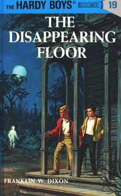 The Hardy Boys' Mysteries #19: The Disappearing Floor   -     By: Franklin W. Dixon