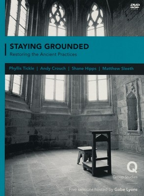 Staying Grounded In a Shifting World: Rediscovering the Practices of our Faith Pack, Participant's Guide & DVD  -     By: Gabe Lyons