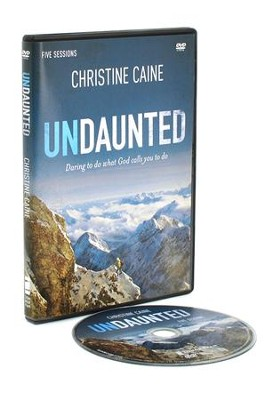 Undaunted: A DVD Study: Daring to Do What God Calls You to Do  -     By: Christine Caine
