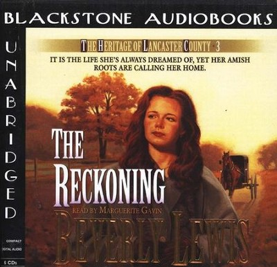 The Reckoning, The Heritage of Lancaster County #3 Audiobook on CD  -     By: George Bloomer