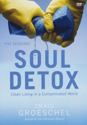 Soul Detox: A DVD Study: Clean Living in a   Contaminated World  -     By: Craig Groeschel