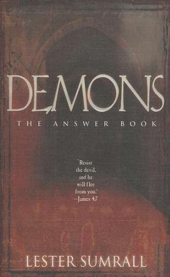 Demons: The Answer Book   -     By: Lester Sumrall