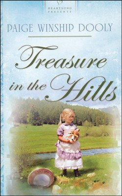 Treasure In The Hills  -     By: Paige Winship Dooly