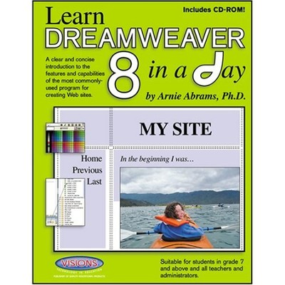 Learn Dreamweaver 8 in a Day   -     By: Arnie Abrams