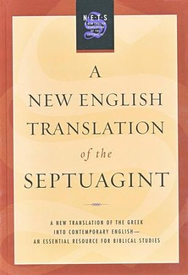 A New English Translation of the Septuagint  -     Edited By: Albert Pietersma     By: Edited by Albert Pietersma & Benjamin G. Wright