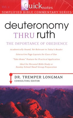 Deuteronomy Thru Ruth: The Importance of Obedience   -     By: Tremper Longman III