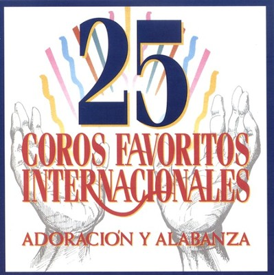 25 Coros Favoritos Internationales, CD   -