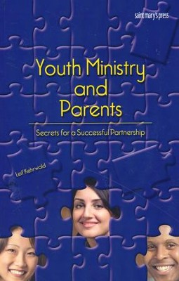 Youth Ministry and Parents: Secrets for a Successful Partnership  -     By: Leif Kehrwald