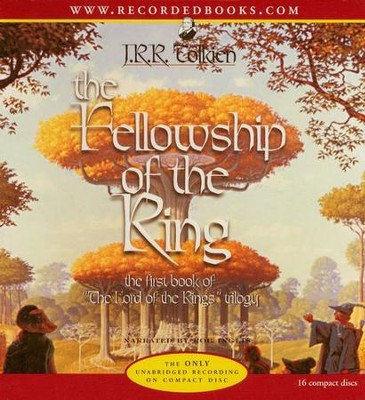 The Lord of the Rings:  The Fellowship of the Ring - Audiobook on CD           -     Narrated By: Rob Inglis     By: J.R.R. Tolkien