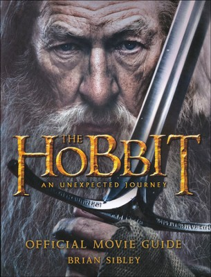 The Hobbit: An Unexpected Journey Official Movie Guide  -     By: Brian Sibley