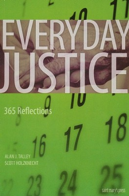 Everyday Justice: 365 Reflections   -     By: Allan Talley, Scott Holzknecht