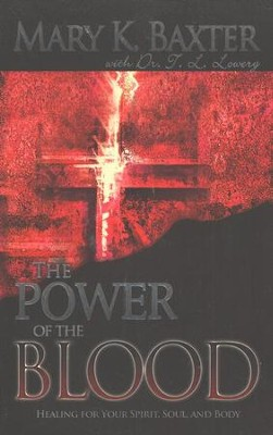The Power of the Blood                     -     By: Mary K. Baxter