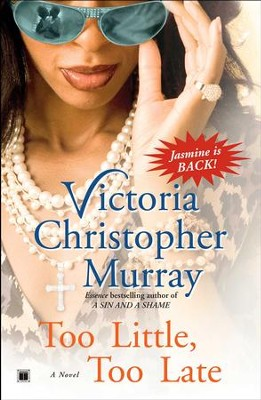 Too Little, Too Late: A Novel - eBook  -     By: Victoria Christopher Murray