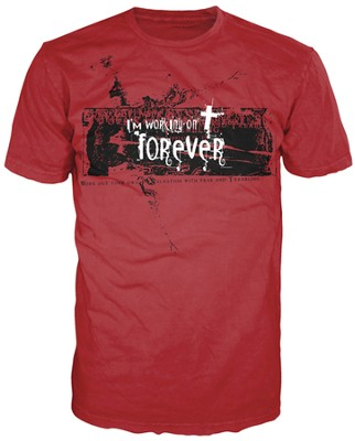 Working On Forever Shirt, Red, Medium  -