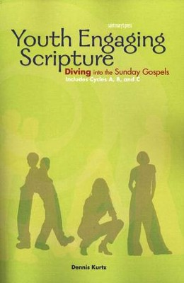 Youth Engaging Scripture  -     By: Dennis Kurtz