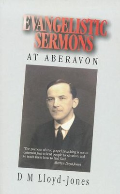 Evangelistic Sermons   -     By: D. Martyn Lloyd-Jones