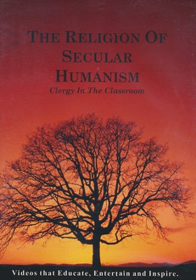 Religion of Secular Humanism: Clergy in the Classroom, DVD   -