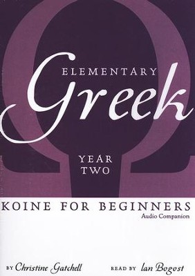 Elementary Greek Audio CD, Year 2   -     By: Christine Gatchell