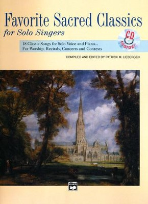 Favorite Sacred Classics for Solo Singers with CD: 18 Classic Songs for Solo Voice and Piano  -     By: Patrick M. Liebergen