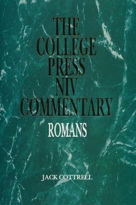 Romans: The College Press NIV Commentary   -     By: Jack Cottrell, Terry A. Chaney