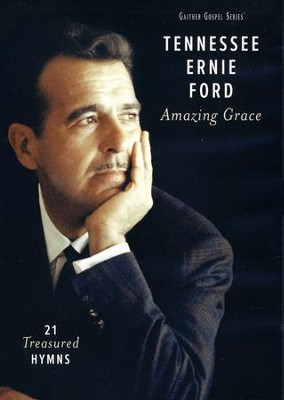 Amazing Grace: 21 Treasured Hymns   -     By: Tennessee Ernie Ford