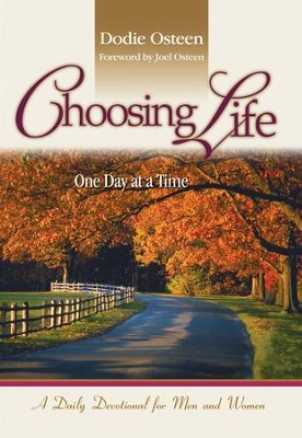 Choosing Life: One Day at a Time - eBook  -     By: Dodie Osteen