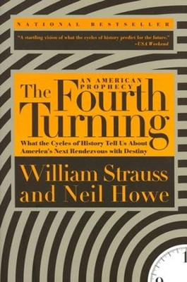 The Fourth Turning  -     By: William Strauss
