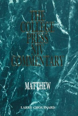 Matthew: The College Press NIV Commentary   -     By: Larry Chouinard
