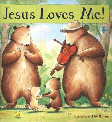 Jesus Loves Me!   -     By: Illustrated by Tim Warnes     Illustrated By: Tim Warnes