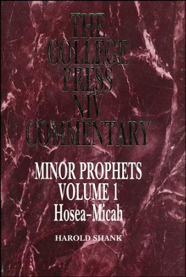 Minor Prophets, Volume 1: Hosea-Micah (The College Press NIV Commentary)  -     By: Harold Shank