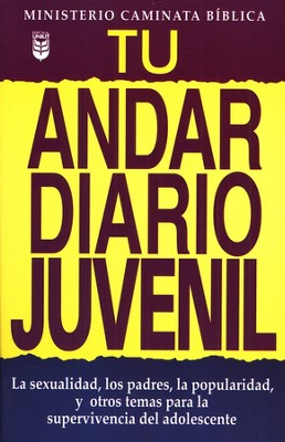 Tu Andar Diario Juvenil  (Your Daily Walk, Youth Ed.)  -
