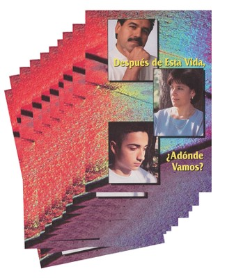 Despues de Esta Vida, Adonde Vamos? - pamphlet -  pack of 10  -     By: Stonecroft Ministries